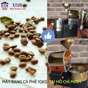 may rang cafe 10kg tai Ho Chi Minh